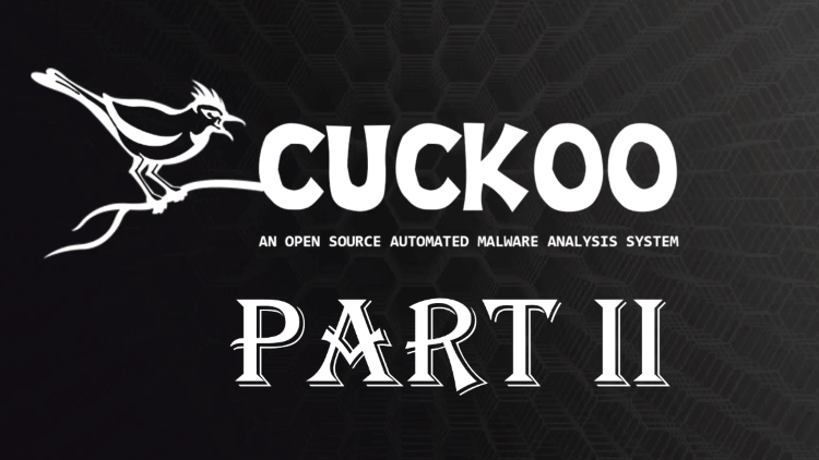 How To Install and Get Cuckoo Sandbox Working Perfectly – Part 2